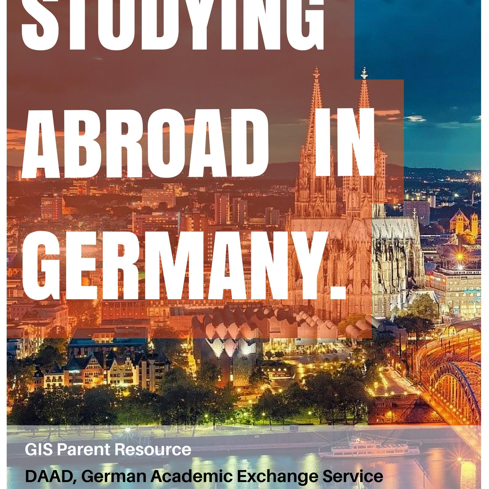 Studying Abroad in Germany - A Parent Resource pt. 1